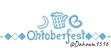 Oktoberfest @ Dahoam1516 : Beers-Friends-Fest tickets