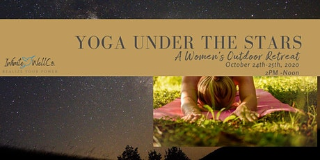 Yoga Under the Stars: A Women's Outdoor Retreat tickets