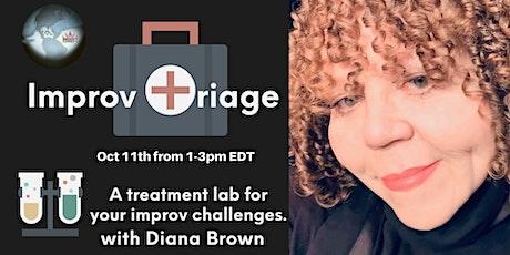 Improv Triage Workshop with Diana Brown tickets