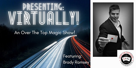 Virtually! An Over The Top Magic Show! tickets