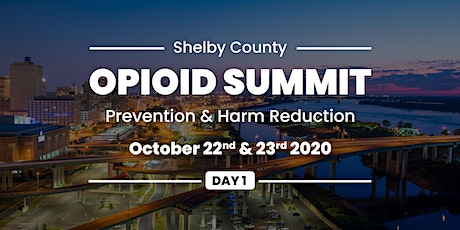 Shelby County Opioid Summit: Day 1 (Virtual) tickets
