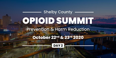 Shelby County Opioid Summit: Day 2 (Virtual) tickets