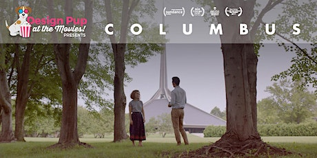 Design Pup at the Movies! Presents: COLUMBUS tickets
