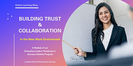 Building Trust & Collaboration (Online - Run 8) tickets
