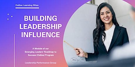 Building Leadership Influence (Online - Run 7) tickets