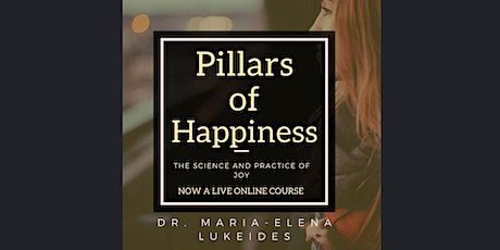 The Pillars of Happiness Course | A Four Week Journey tickets