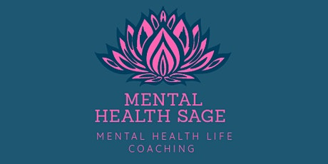 Mental health disorders and life coaching tickets