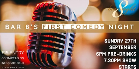 COMEDY NIGHT @ BAR 8 tickets