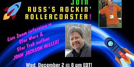 Russ Colchamiro interviews STAR WARS, STAR TREK  Author John Jackson Miller tickets