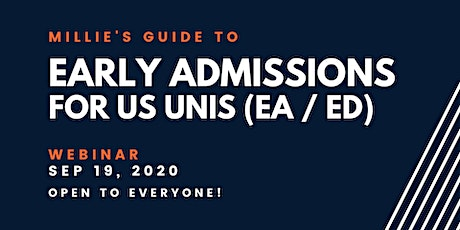 WEBINAR | Millie's Guide to Early Admissions - for US Unis (EA / ED) tickets