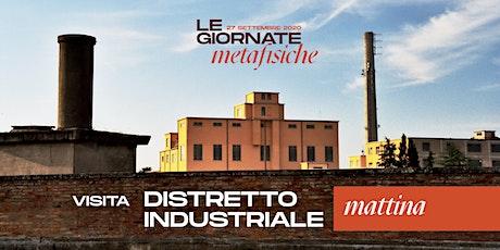 Distretto Industriale | Mattina - Le Giornate Metafisiche 2020 biglietti