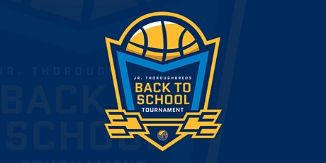 Jr. Thoroughbreds: Back To School Tournament tickets