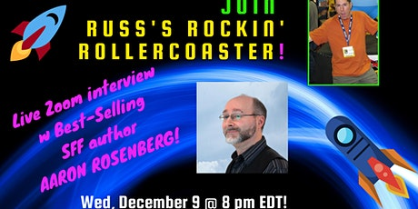 Russ Colchamiro interviews Best-Selling SFF Author Aaron Rosenberg tickets