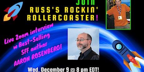 Russ Colchamiro interviews Best-Selling SFF Author Aaron Rosenberg tickets