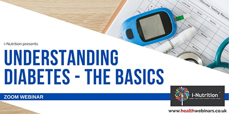 Understanding Diabetes - The Basics