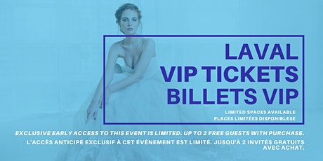Laval Pop Up Wedding Dress Sale VIP Early Access billets