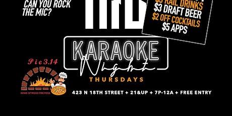 Karaoke  Thursdays at PIE 314 tickets