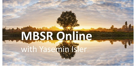 MBSR Fall Online - Mindfulness Based Stress Reduction Course tickets