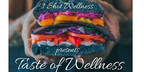 Taste of Wellness tickets