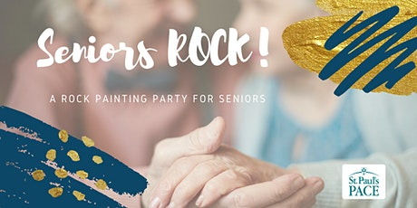 Seniors ROCK - A Rock Painting Party for Seniors! tickets