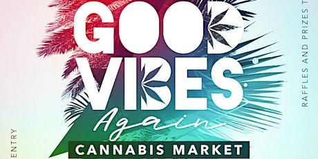 Good Vibes Again Ganja Market tickets