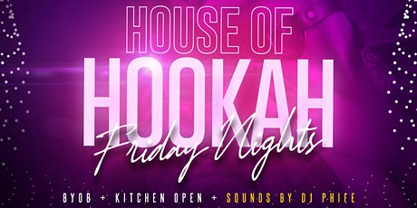 House of Hookah Fridays Return tickets