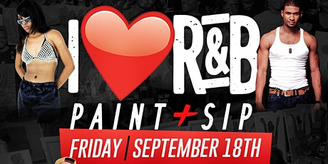 PAINT + SIP + EAT (I ❤ R&B Edition) tickets