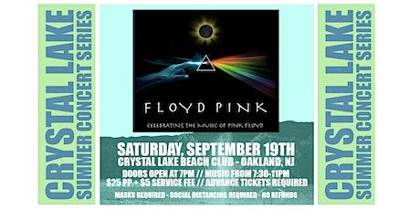 FLOYD PINK @ Crystal Lake Beach Club (2nd Session) tickets