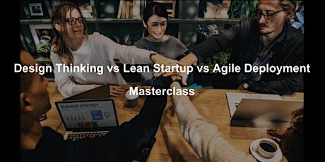 STARTUPS: Understand Lean Startup vs. Design Thinking vs. Agile tickets