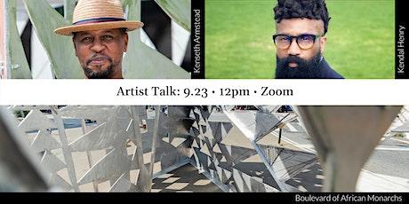 Artist Talk: Kenseth Armstead & Kendal Henry tickets