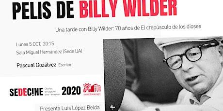 """Charla """"Una tarde con Billy Wilder: 70 años de El crepúsculo de los dioses..."""" entradas"""