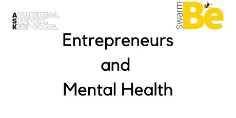 ASK Webinars -Entrepreneurs and Mental Health tickets