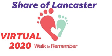 The 38th Annual VIRTUAL Walk to Remember - Share of Lancaster tickets