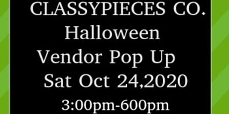Classypieces Co. Halloween Vendor Pop Up tickets