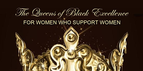 The Queens Of Black Excellence tickets