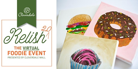 RELISH 2.0 The Virtual Foodie Event - Sips, Snacks & Still Life tickets