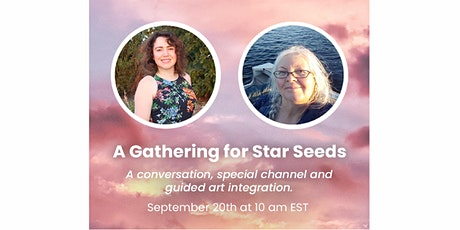 A Gathering for Star Seeds tickets