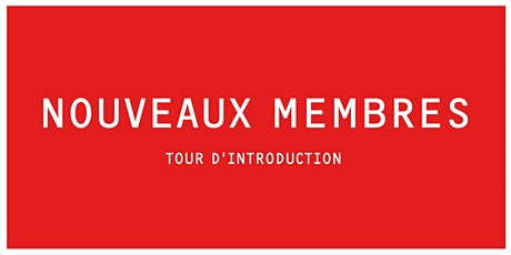 INTRO B | Tour des nouveaux Membres  billets