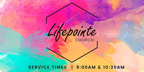 Lifepointe 9:00 AM Service tickets
