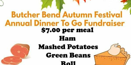 Butcher Bend Autumn Festival Annual Dinner To Go  tickets