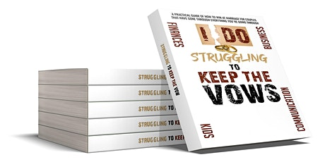 Struggling To Keep The Vows Book Launch tickets