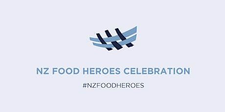 NZ Food Heroes Celebration 2020 tickets
