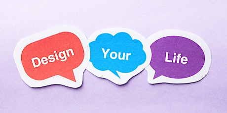 Design Your Life Plan: Part I & II tickets