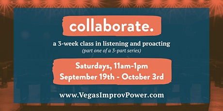 collaborate. - a 3-week improv class on listening and proacting tickets