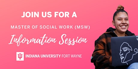 Indiana University Fort Wayne - MSW Virtual Information Session tickets