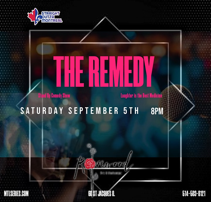 THE REMEDY (  Stand-Up Comedy ) Montreal Comedy Show image