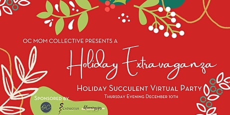 Holiday Virtual Succulent Party tickets