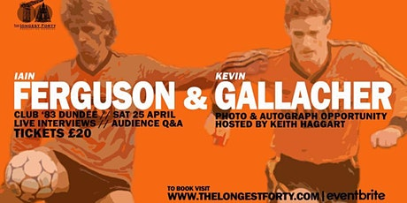 An Evening with Iain Ferguson and Kevin Gallacher tickets