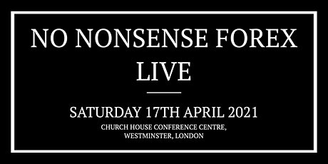 No Nonsense Forex Live - London  2021 tickets