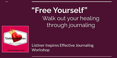 """Free Yourself Journal Series"": Walk Out Your Healing Through Journaling tickets"